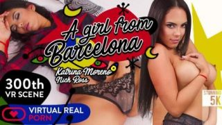 VirtualRealPorn A girl from Barcelona