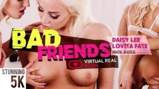 VirtualRealPorn Bad friends
